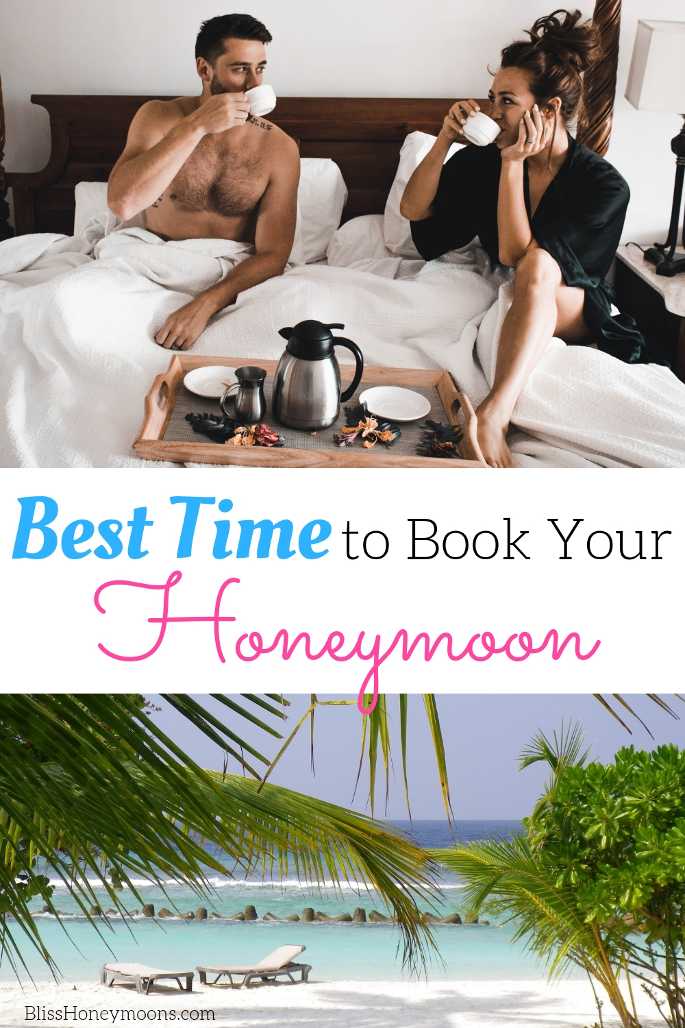 best time to book your honeymoon