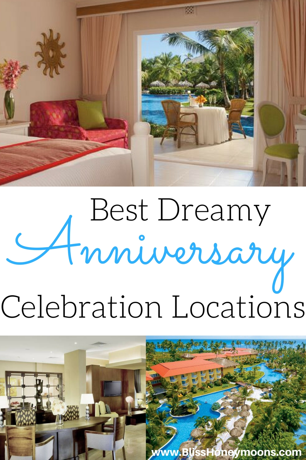 Best anniversary celebration Dreams Punta Cana resort, top anniversary trip destinations, Dreams Punta Cana review, anniversary getaways
