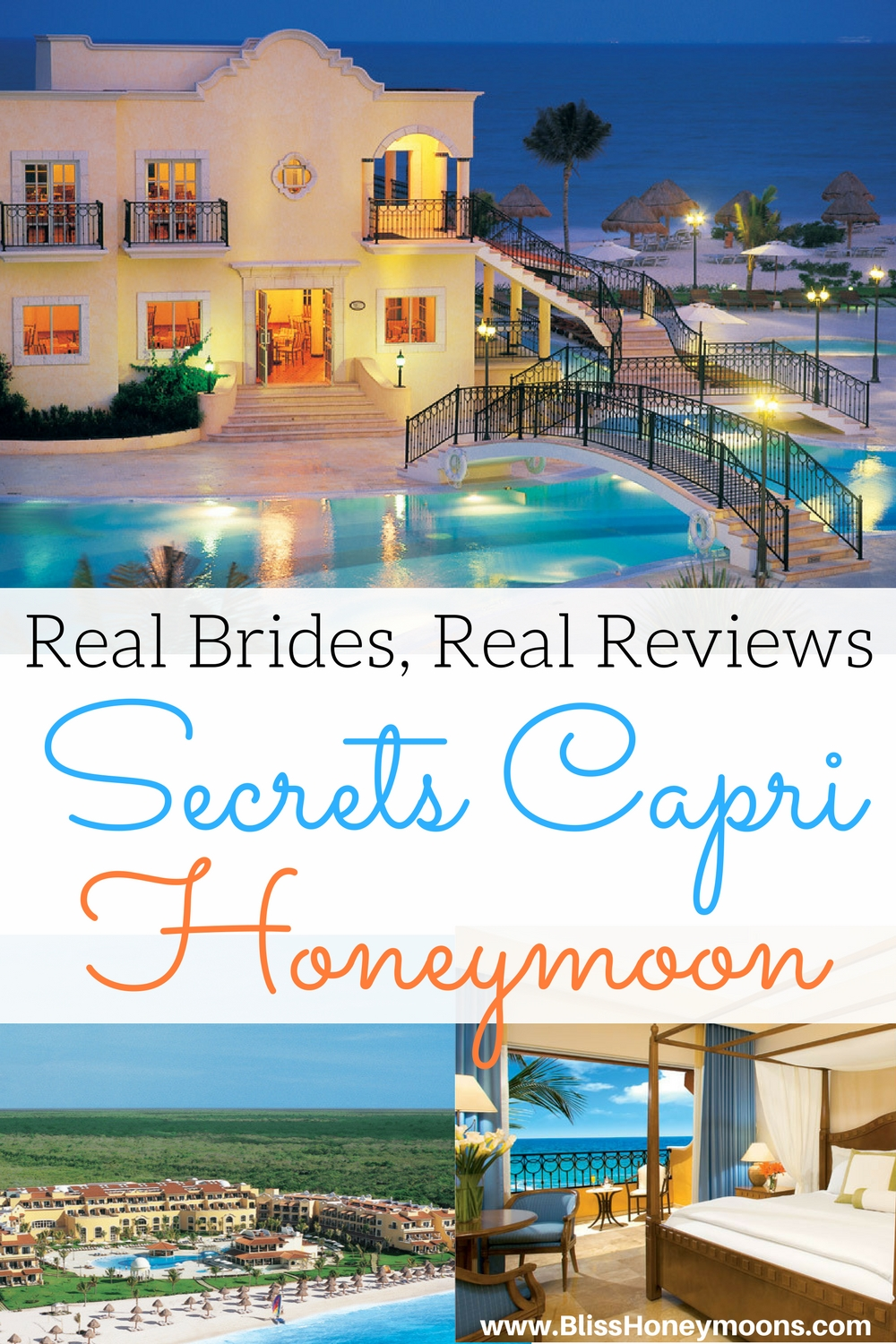 Secrets Capri honeymoon review, Secrets Capri review, real brides real reviews, destination honeymoon Secrets Capri, beach honeymoon, resort honeymoon