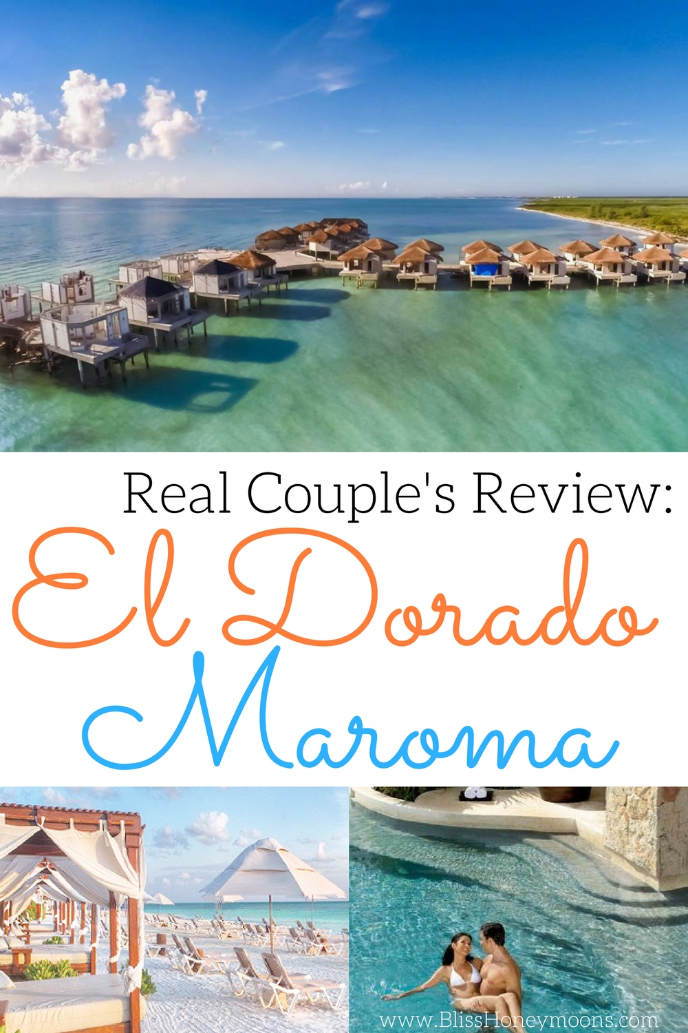 El Dorado Maroma honeymoon reviews, relaxing El Dorado Maroma, El Dorado Maroma couples review, Bliss Honeymoons reviews, real couples review El Dorado Maroma