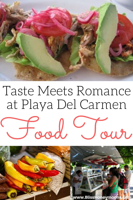 romantic Playa Del Carmen food tour, Playa Del Carmen food tour review, best Mexico food tour, best Mexico street food, best romantic food tour Mexico