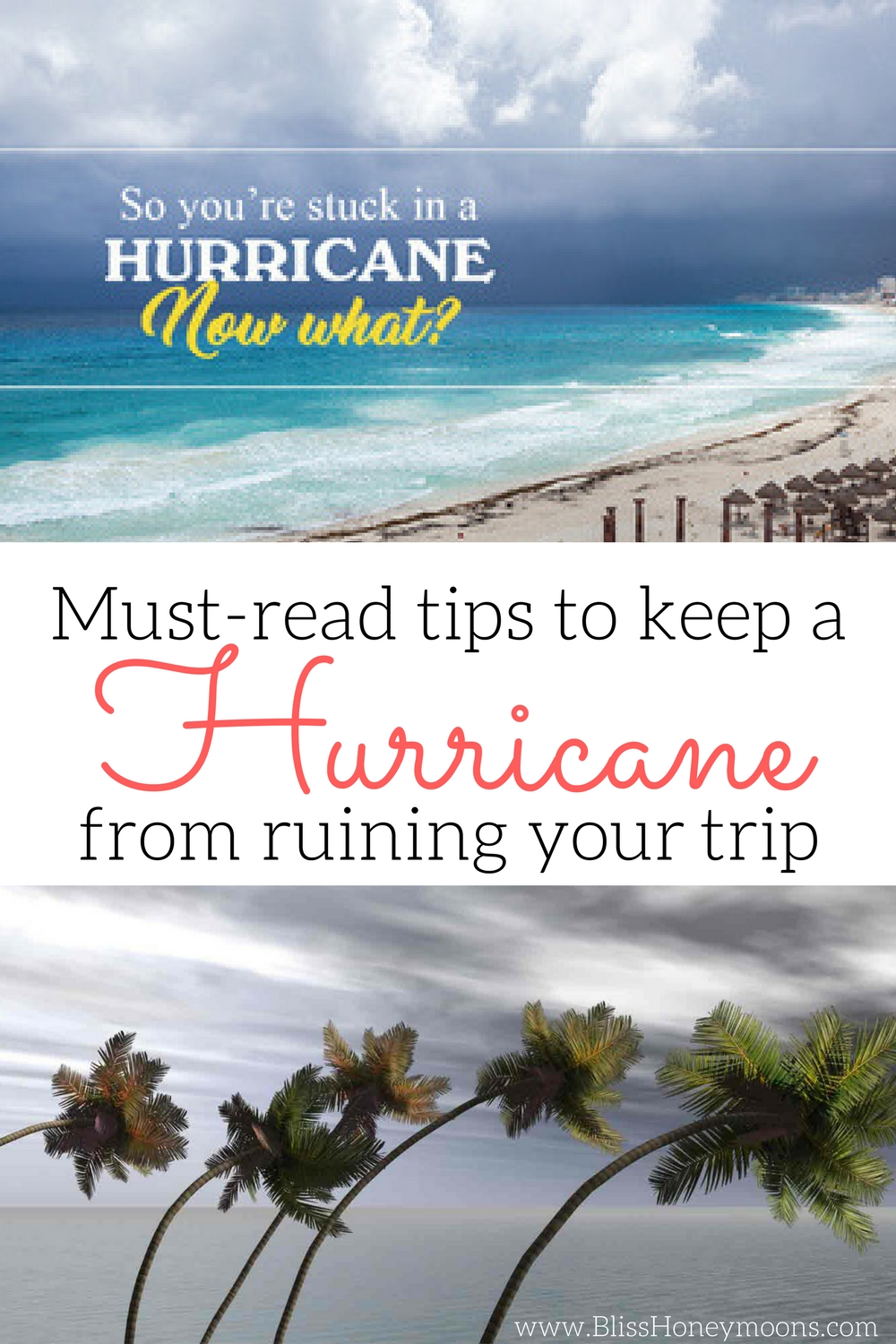Hurricane when traveling, hurricane while traveling, what about hurricanes and my destination wedding, avoid hurricane destination wedding, hurricane destination wedding, hurricane honeymoon, hurricane what to do when traveling, travel tips Bliss Honeymoons