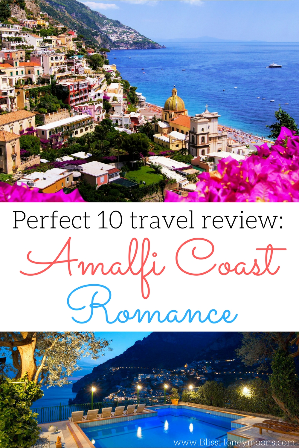 Amalfi coast tour review, best romantic travel ideas, unique travel destinations, best Amalfi coast tour, top Amalfi coast travel, best honeymoon travel agent, Bliss Honeymoons review