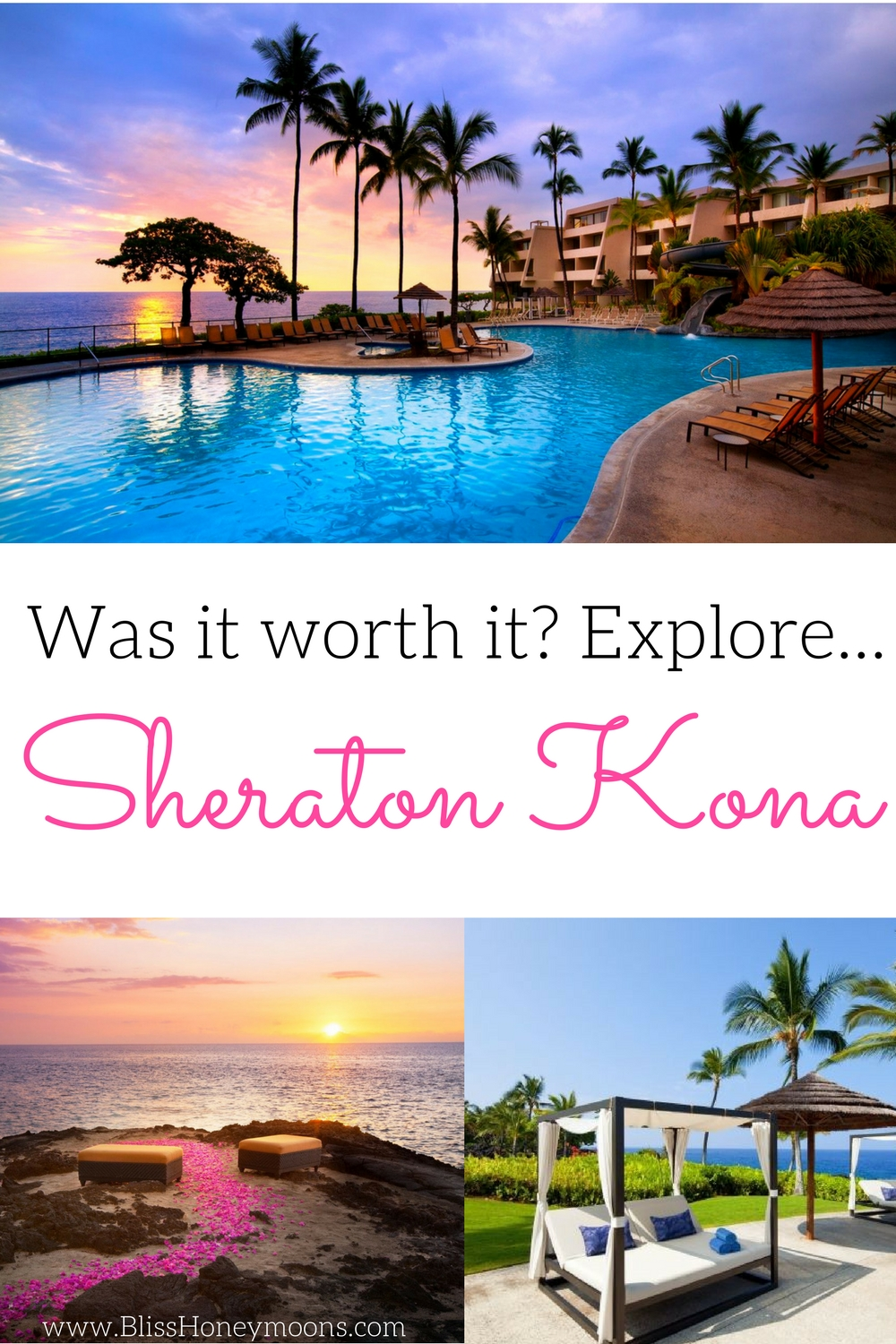 Sheraton Kona review, Sheraton Kona Resort review, romantic trip idea, best Hawaii resort, top honeymoon resort, Bliss Honeymoons review