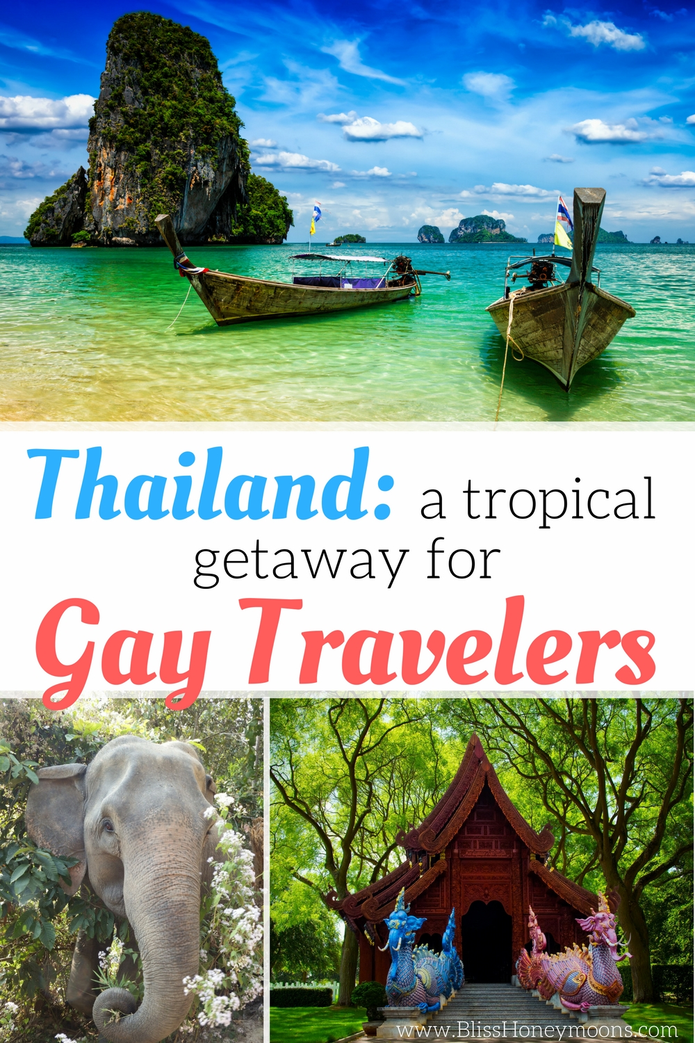 Thailand A Tropical Getaway For Gay Travelers