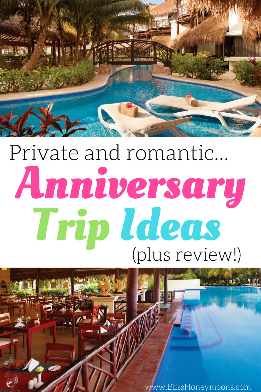 Private and romantic anniversary trip ideas plus review for Where to go for anniversary trip