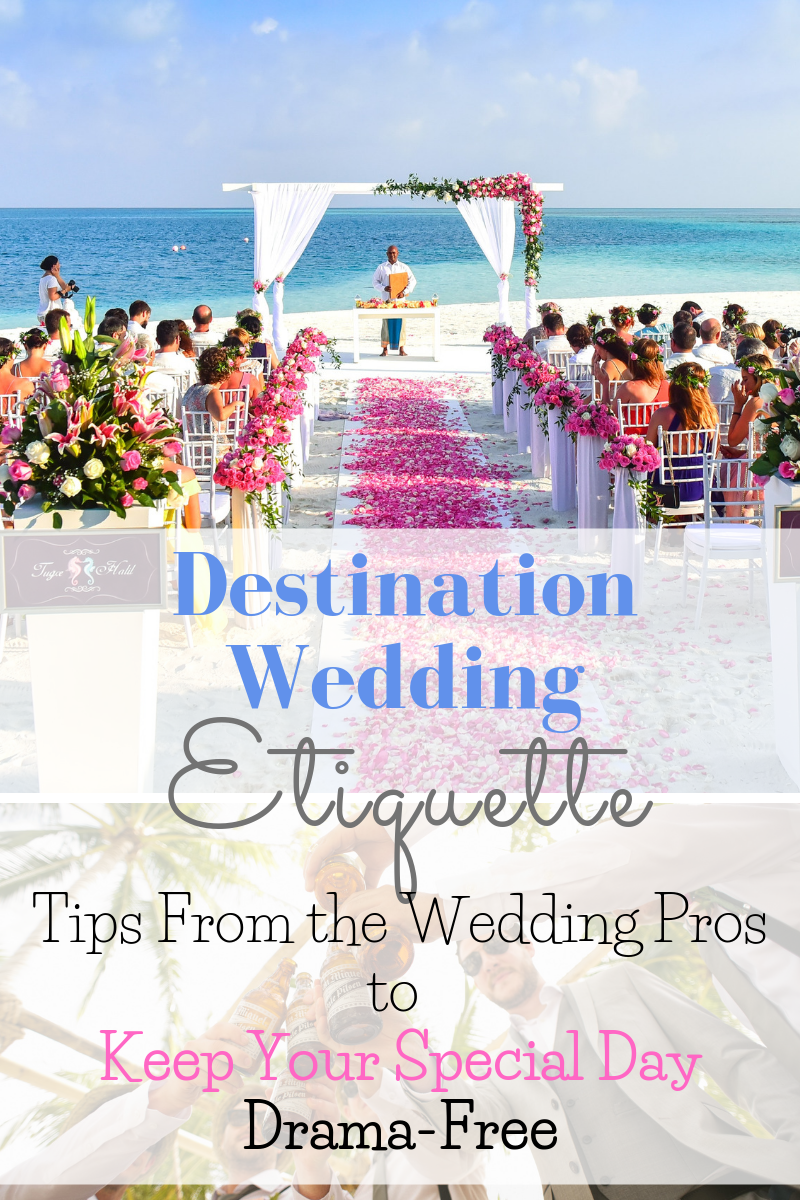 Planning a destination wedding? Keep wedding planning drama-free by checking out our Guide to Destination Wedding Etiquette - Tips on How to Have a Drama-Free Destination Wedding | Ask the Honeymoon Experts - BlissHoneymoons.com