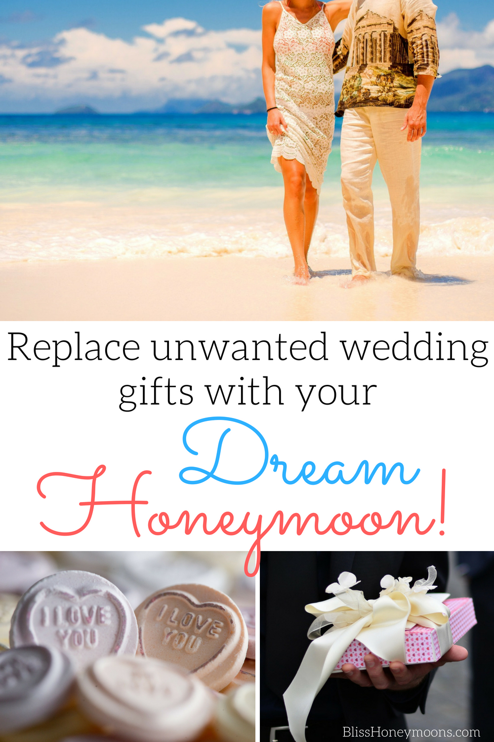Replace Unwanted Wedding Gifts with your Dream Honeymoon