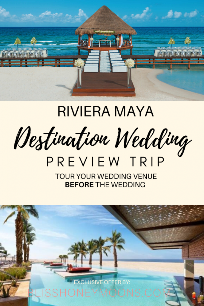 Go to the Riviera Maya, see several hotels, meet the wedding coordinators, and try the food before making your decision